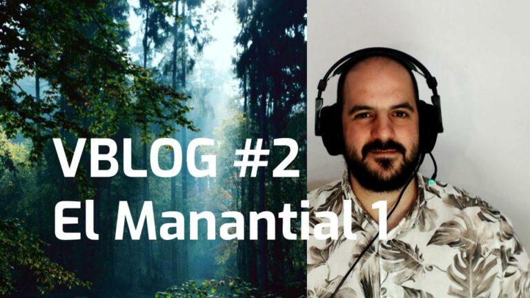 Vblog #2 Las cartas de manantial 1